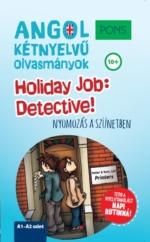 Holiday Job: Detective!