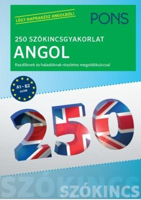 250 Szókincsgyakorlat Angol