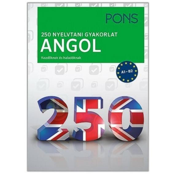250 nyelvtani gyakorlat angol