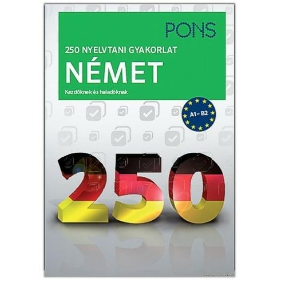 250 nyelvtani gyakorlat német